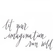 run wild in your mind
