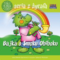 "Bajki-Grajki nr 88 ""Bajka o Smoku Obiboku""  ww.bajki-grajki.pl"