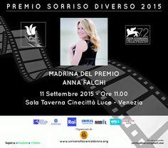 Premio Sorriso diverso Venezia 2015 madrina Anna Falchi