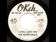 The Seven Souls - I Still Love You (Okeh) #NorthernSoul #SoulMusic