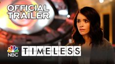 TIMELESS | Official Trailer | NBC Fall Shows 2016