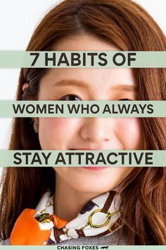 Being pretty is more than what you look like on the outside. These 7 habits of women who always stay attractive focuses on the simple and general tips and tricks surrounding the ins-and-outs of beauty.
