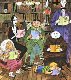The Addams family enjoys a good read, why don't you? :-) Publishers Weekly, Aug by Charles Addams (Cartoonist, USA, Addams Family Cartoon, Die Addams Family, Adams Family, I Love Books, Good Books, Books To Read, My Books, Library Books, Reading Books