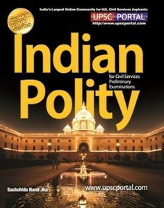 Indian Polity for IAS Civil Services Preliminary Examination, CSAT