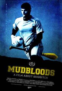 The first poster for the new documentary, Mudbloods, which celebrates real life Quidditch leagues that are taking place across college campuses in America, has been released. mudbloods_poster_001