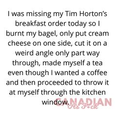 Canadian Memes, Tim Hortons, One Sided, Bagel, Things I Want, Canada