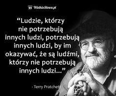 Ludzie, którzy nie potrzebują innych ludzi... #Pratchett-Terry,  #Człowiek, #Relacje-międzyludzkie