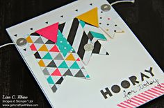 www.getcraftywithlisa.com: What's Hot Wednesdays: Banners! This card features NEW! 2014 Occasions Catalog products using three of my new favorite products--the Geometrical Stamp Set, Triangle Punch and Banners Framelits Dies.