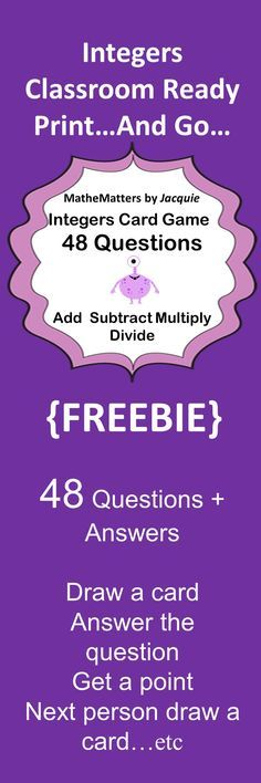*** FREEBIE **** INTEGERS: Add, Subtract, Multiply, Divide 48 AWESOME Questions - GAME Classroom Ready, Classroom Tested, Student Approved :) JUST PHOTOCOPY AND USE :) A teachers dream....