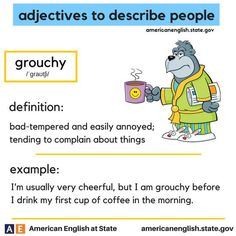 adjectives to describe people: grouchy English Adjectives, English Idioms, English Phrases, English Words, English Lessons, Learn English, English Prepositions, English English, English Study
