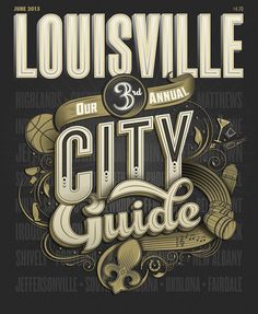 """Louisville Magazine City Guide Cover"" for Louisville Magazine.	Bryan Patrick Todd, Design & Illustration.	Suki Anderson, Art Director"