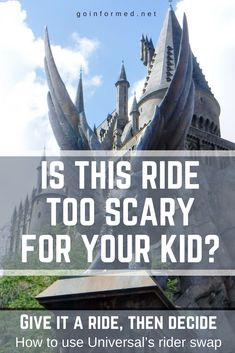 Harry Potter ride at Universal Orlando - this is a great hack to find out how scary the ride really is.