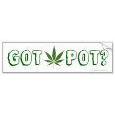 """""""Got Pot?"""" marijuana leaf bumper sticker http://www.zazzle.com/got_pot_funny_weed_marijuana_leaf_bumper_sticker-128596540754794327?rf=238295306376314296"""