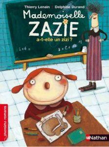 Mademoiselle Zazie a -t-elle un zizi ?