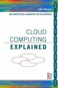 Cloud computing explained / by John Rhoton.