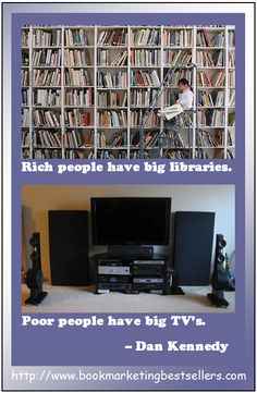 If you want to be wealthy or successful, follow the rich people: Build a large library of great books. . . . You can start by buying books from the authors featured at the Hug an Author website: http://www.huganauthor.com.