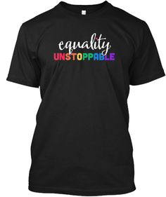 Equality UNSTOPPABLE - Limit Edition