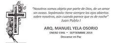 Los servicios se llevarán a cabo en la Funeraria Latinoamericana, ubicada en la calle de Hidalgo, a partir de las 6 p.m. La misa será el día de mañana Jueves 4 de Septiembre en punto de las 14:30 hrs en el Templo del Sagrado Corazón en la colonia Jardínes.
