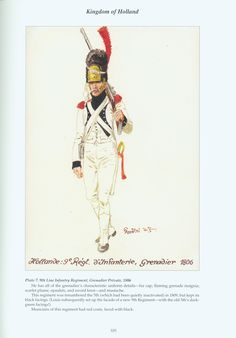 Kingdom of Holland: Plate Line Infantry Regiment, Grenadier Private, 1806 Army Uniform, Military Uniforms, Dutch Republic, Napoleonic Wars, Nassau, Military History, Warfare, Troops, Netherlands