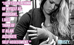 There's a big difference between confidence and arrogance. #armbarnation Visit RondaRousey.net