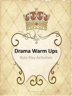 Drama Warm Ups - Fun role playing activities to get students moving, thinking and creating. Whether you are teaching drama in literature, a drama class, or sponsoring a drama club afterschool, these activities will be engaging and fun for students