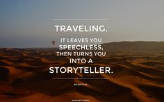 Ordinaire Top 25 Powerful Travel Quotes Guaranteed To Inspire You: Discover Inspirational  Quotes By Famous People On Wanderlust, Travel Destinations, Geography And  ...