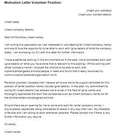 sample cover letter for volunteer work Motivation Letter Volunteer Position Example Best Cover Letter, Writing A Cover Letter, Cover Letter Example, Cover Letters, Motivation Letter For Job, Work Motivation, Job Letter, Letter Sample, Cover Letter Template