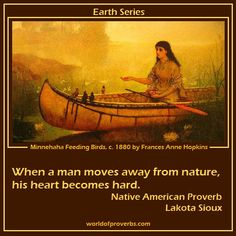 famous native american quotes | Native American Proverb, Lakota Sioux [19341]
