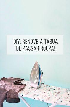 Tutorial de faça-você-mesma para renovar sua tábua de passar roupas…