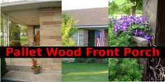Build a front porch from pallet wood