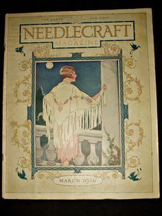 Vintage March 1926 Needlecraft Magazine Embroidery Crochet Tatting Advertising - The Gatherings Antique Vintage