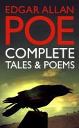 Edgar Allan Poe: Complete Tales and Poems (Over 100 Works, including The Raven, The Tell-Tale Heart, The Pit and the Pendulum, with Links to Free Audiobooks)