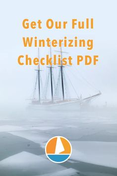 What do you need to winterize your boat successfully? In this article you'll find our free ultimate checklist and PDF. #winterizing #boat #sailboat #winterization Liveaboard Sailboat, Sailing Lessons, Boating Tips, Sailing Gear, Boat Covers, Winter Cabin, Dinghy, Set Sail, Water Systems