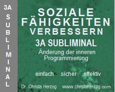 Soziale Fähigkeiten verbessern 3A Subliminal | Ziele Calm, Good Listener, Respect Activities, Self Confidence, Deutsch