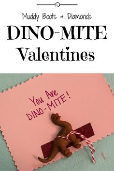 DINO-MITE Valentines make a great non-food treat for preschoolers and young kids via muddybootsanddiamonds.com