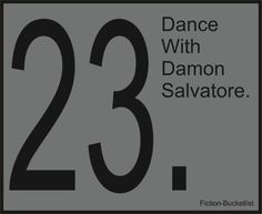 Fiction Bucket List: The Vampire Diaries....to Calvin Harris' Feel So Close.... Picture it.... Picture it.... Yes!