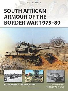 South African Armour of the Border War 1975–89 (New Vanguard)