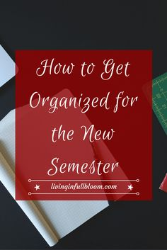 How to be organized in new semester