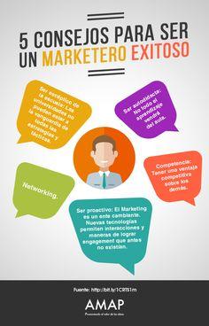 5 consejos para ser un marketero exitoso
