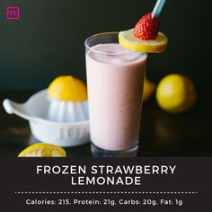 What's better than frozen strawberry lemonade? A frozen strawberry lemonade that will help you reach your fitness goals. Try this protein packed recipe.