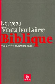 PREVOST, JEAN-PIERRE. Nouveau vocabulaire biblique