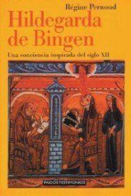 Hildegarda de Bingen por Regine Pernoud http://www.amazon.com.br/dp/8449306175/ref=cm_sw_r_pi_dp_DCtqwb1XC2QDZ