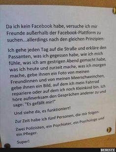 Da ich kein Facebook habe, versuche ich mir.. | Lustige Bilder, Sprüche, Witze, echt lustig