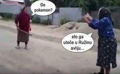 Where is Pokemon? Makes me laugh so hard.