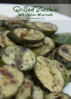 Grilled Zucchini with Italian Marinade | A Dish of Daily Life #GrilledVegetables