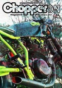 ChopperON #54 Revista Custom Online Febrero 2013. La publicación mensual y online sobre la Cultura Custom. La primera semana de cada mes gratis en tu pantalla.