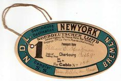 String Tie-On Luggage Tag for William E. Speassman Sailing from Cherbourg September 9 [1901] for Cabin No. 154 on the S.S. Kaiser Wilhelm der Grosse