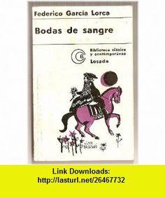 Descargar Bodas De Sangre De Federico Garcia Lorca Pdf Free Download