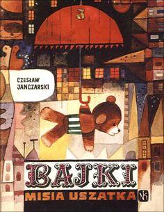 """""""Bajki MisiaUszatka"""" - Czesław Janczarski, Zbigniew Rychlicki"""