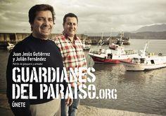 """Anuncio de campaña Teaser """"Guardianes del Paraíso"""". Juan Jesús Gutiérrez y Julián Fernández, patrón pesquero y armador #costa #ParaísoNatural"""